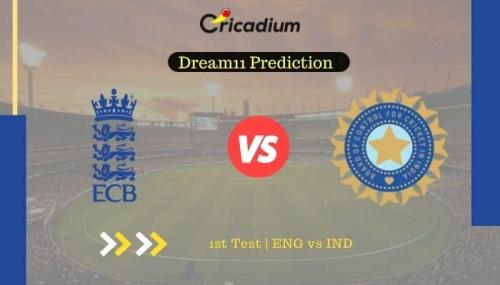 ENG vs IND Dream11 Team Prediction: India tour of England, 2021, 1st Test England vs India Fantasy Cricket Tips August 4th, 2021