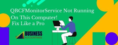 qbcfmonitorservice-not-running-on-this-computer