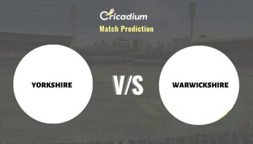 YOR vs WAR Match Prediction Who Will Win Today Royal London One-Day Cup, 2021 Match 41