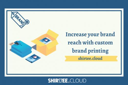 Increase your brand reach with custom brand printing   Shirtee Cloud
