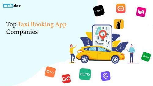 Top Taxi Booking App Companies