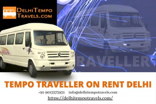 Tempo Traveller On Rent Delhi at Best Rates