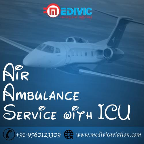 Medivic Air Ambulance- Reclining a Bestead Hand towards the Ailing for Alacritous Repatriation