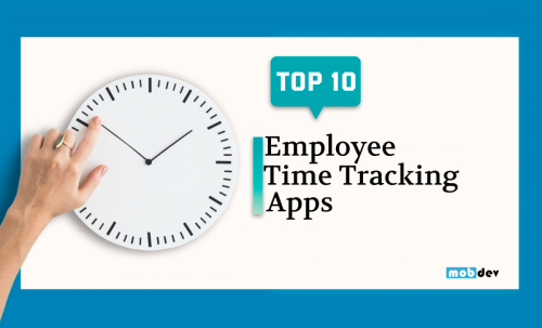 Top 10 Employee Time Tracking Apps