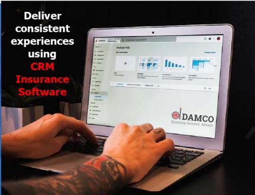 Deliver consistent experiences using CRM Insurance Software