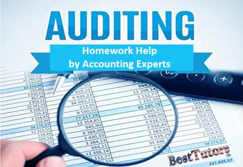 Auditing Homework Help by Accounting Experts