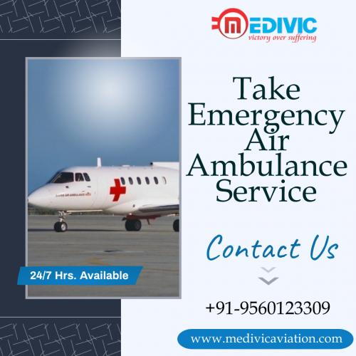 Experiencing Uncertain Medical Condition Medivic Air Ambulance is Your Eventual Solution