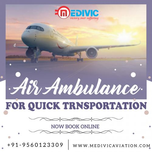 Medivic Air Ambulance in Patna & Delhi- Stipulating a Brace of Rapid Relocation in Health Emergency