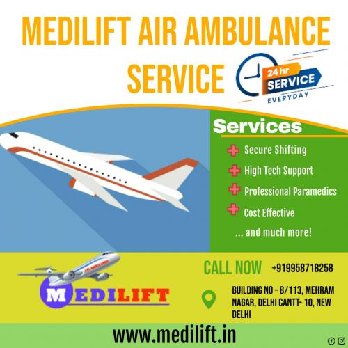 Transfer Patients with Comfort and Caution through Medilift Air Ambulance Patna