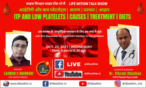 Live Talk Show on ITP and Low Platelets - Dr. Vikram Chauhan
